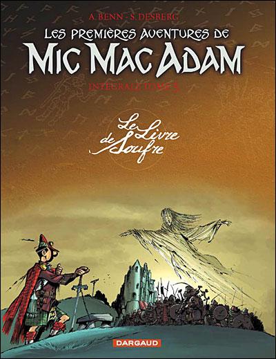 Les premières aventures de Mic Mac Adam - Intégrale - Intégrale T3 - Le Livre de Soufre