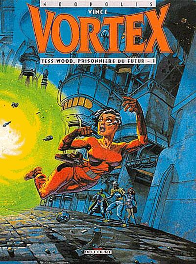 Vortex tess wood, prisonniere du futur