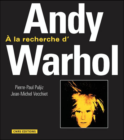 A la recherche d'Andy Warhol