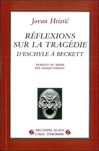Reflexions sur la tragédie