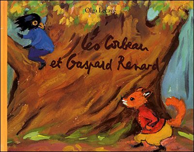Leo corbeau et gaspard renard