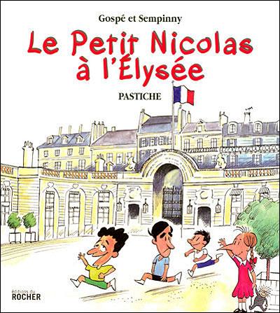 Le Petit Nicolas à l'Elysée