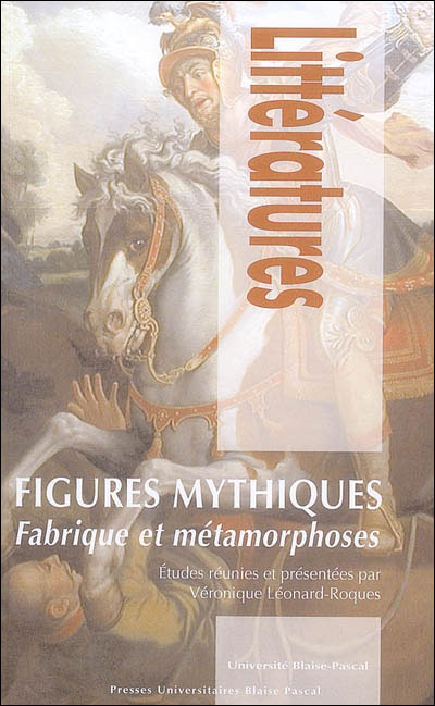 Figures mythiques fabrique et métamorphoses