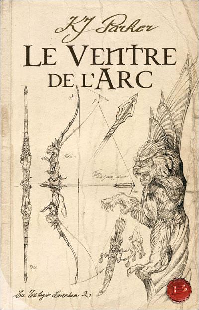 La trilogie loredan t02 le ventre de l'arc