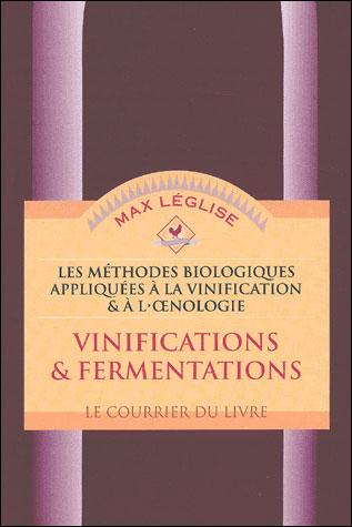 Les méthodes biologiques appliquées à la vinification et à l'oenologie