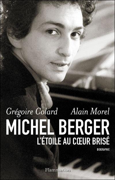 Michel Berger, l'étoile au coeur brisé
