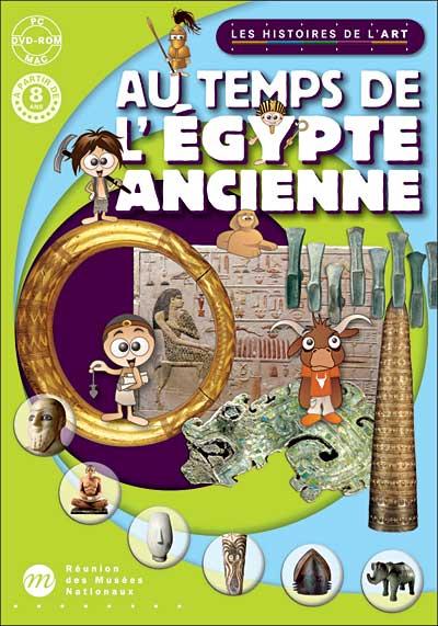 Au temps de l'Egypte Ancienne / vol.2
