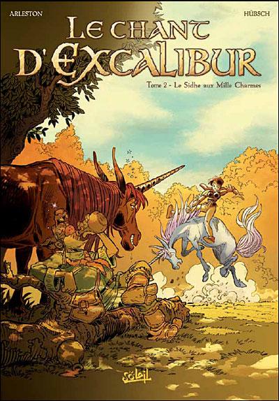 Le Chant d'Excalibur - Nouvelles Editions *Tome 02