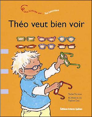 Théo veut bien voir une histoire sur les lunettes