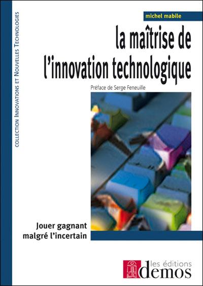 La maîtrise de l'innovation technologique