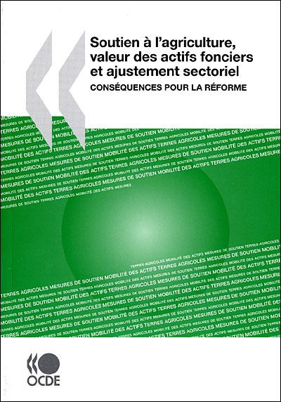 Soutien à l'agriculture, valeur des actifs fonciers et ajustement sectoriel