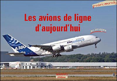 Les avions de ligne d'aujourd'hui en images