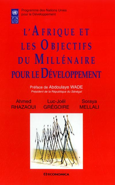 L'Afrique et les objectifs du millénaire pour le développement
