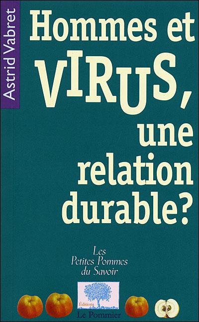 Hommes et virus, une relation durable