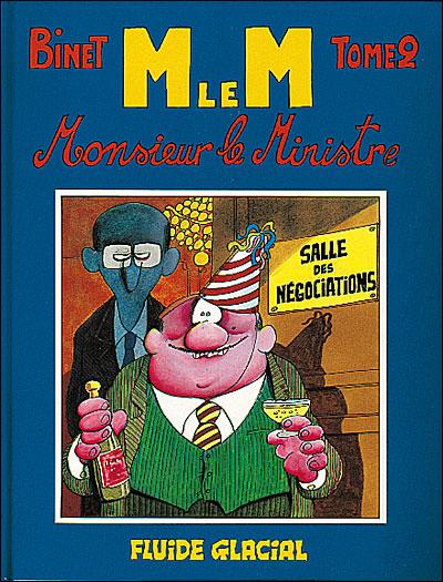 Monsieur le Ministre - Tome 2 : Monsieur le Ministre