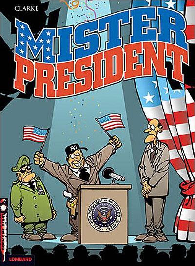 Mister President - Tome 1 - Mister President