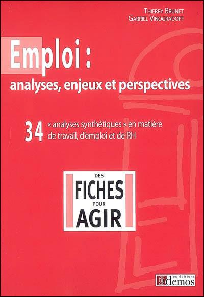 Emploi : analyses, enjeux et perspectives