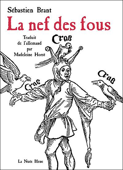 Le Nef des Fous – de Sebastian Brant -  La-nef-des-fous