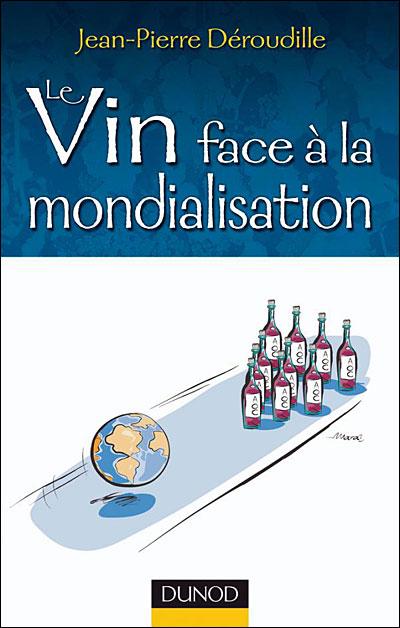 Le vin face à la mondialisation