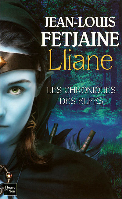 Les Chroniques des Elfes - tome 1 Lliane