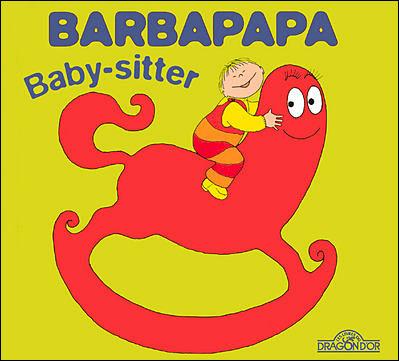 Barbapapa -  : Barbapapa - Baby-sitter