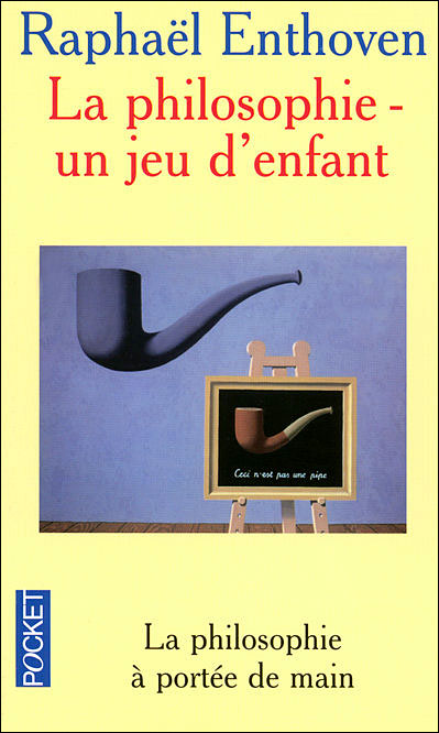 un jeu d 39 enfant la philosophie poche rapha l enthoven achat livre fnac. Black Bedroom Furniture Sets. Home Design Ideas