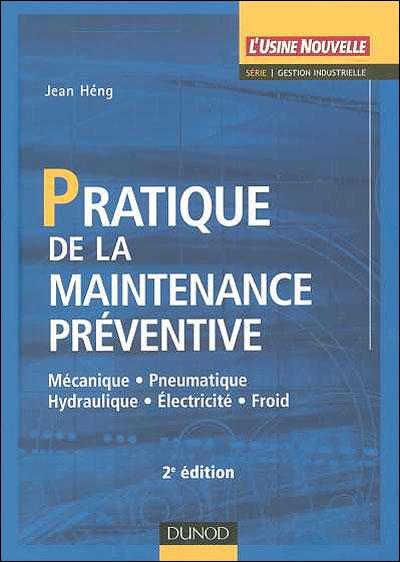 Pratique de la maintenance préventive - 4e éd