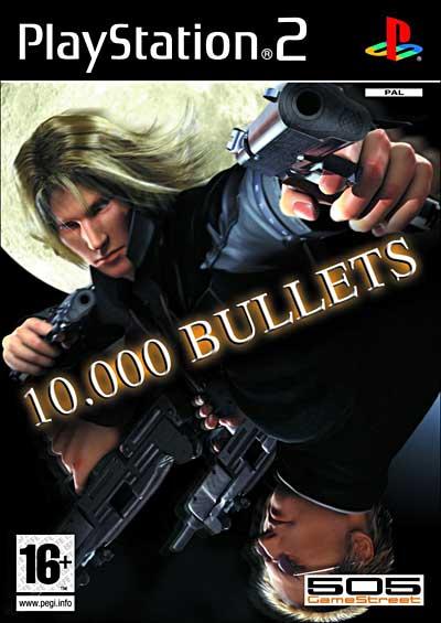 10 000 Bullets