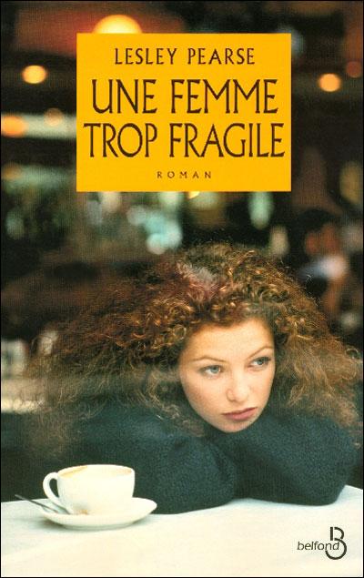 Une femme trop fragile