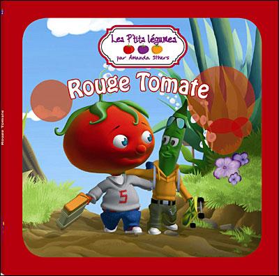 P'tits légumes -  : Rouge tomate