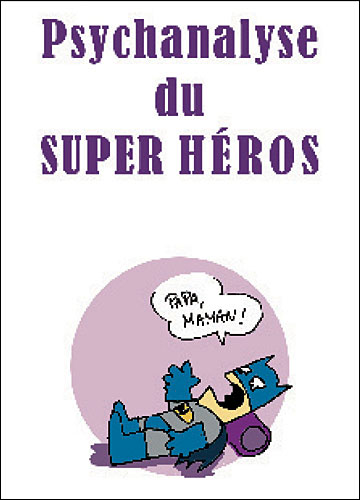 Psychanalyse du super-héros