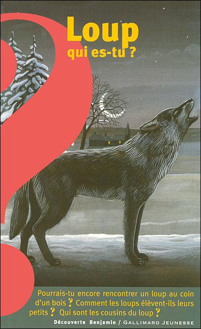Loup, qui es-tu ?