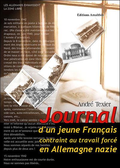 Journal d'un jeune français contraint au travail forcé