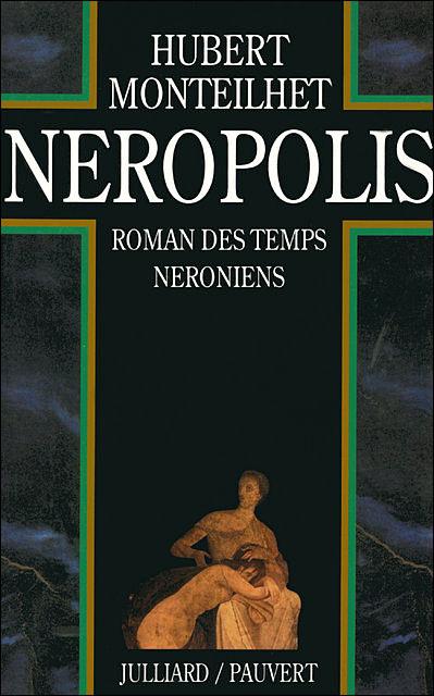 Néropolis - Hubert Monteilhet