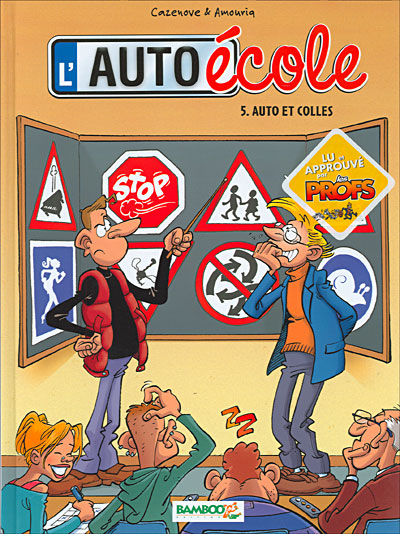 L'Auto école - Auto et colles