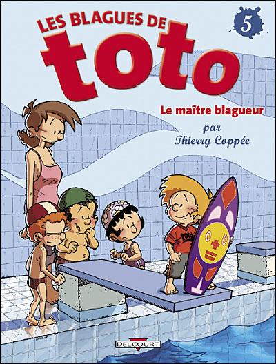 Blagues de Toto T05 Le maitre blagueur