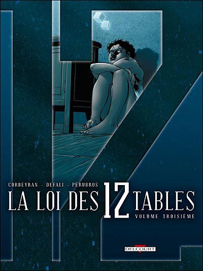 La loi des XII tables T03 Volume troisième