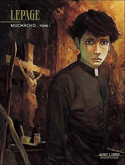 Muchacho - tome 1 - Muchacho