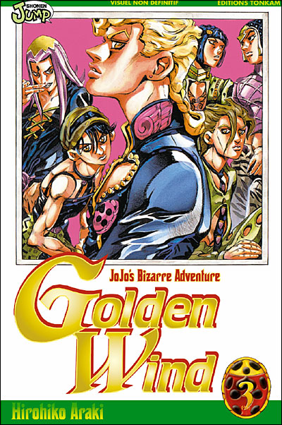 Golden Wind - Jojo's bizarre adventure -Tome 03-