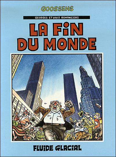 Georges et Louis romanciers - La fin du monde