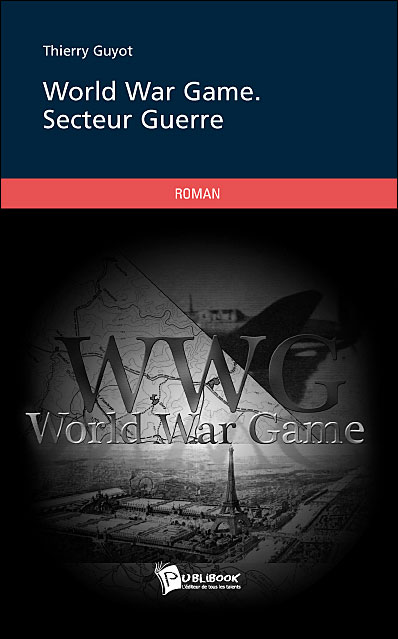 World war game. Secteur guerre