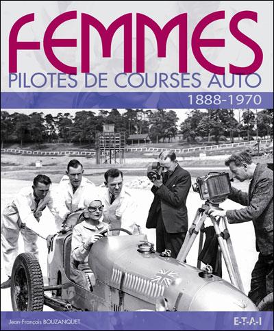 Femmes pilotes de course auto, 1888-1970