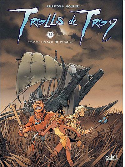 Trolls de Troy - Comme un vol de Pétaures