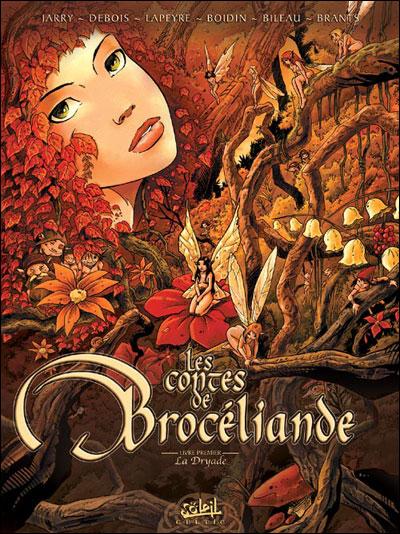 Les contes de Brocéliande - Les Contes de la Dryade Tome 1 : LES FEES DE BROCELIANDE