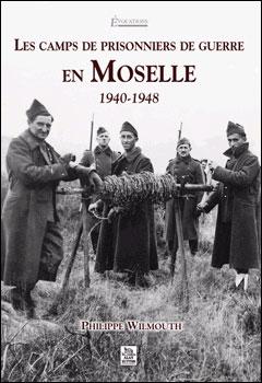 Camps de prisonniers de guerre en Moselle : 1940-1948