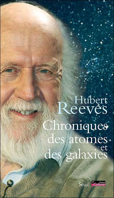Chroniques Des Atomes Et Des Galaxies Broché Hubert Reeves