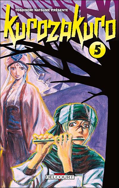 Kurozakuro - Tome 5 : Kurozakuro