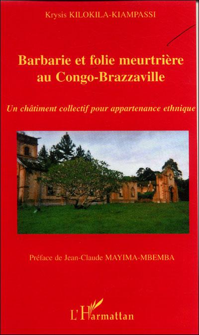 Barbarie et folie meurtrière au Congo-Brazzaville