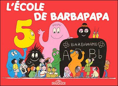 Barbapapa -  : L'école de Barbapapa