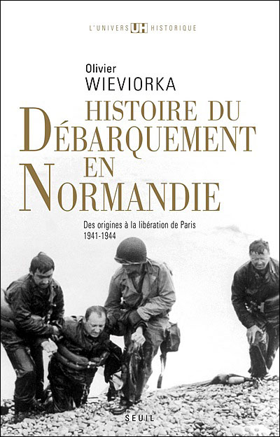 Histoire du débarquement en Normandie - Des origines à la libération de Paris (1941-1944)